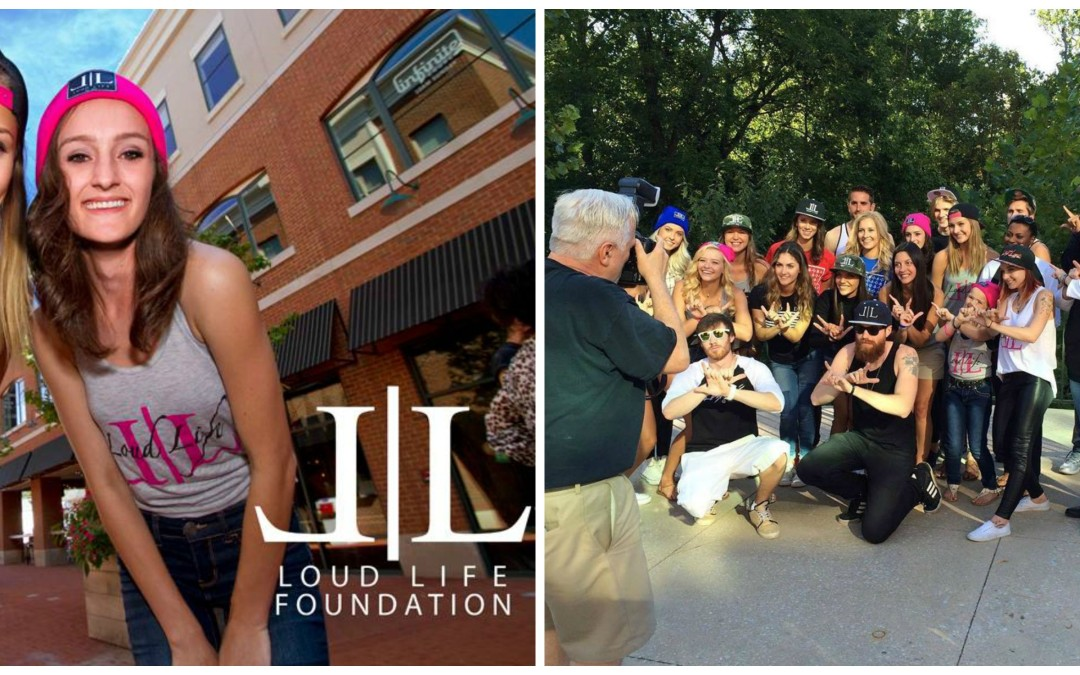 Loud Life Foundation – Addiction Speaks Loud Campaign and Fundraiser