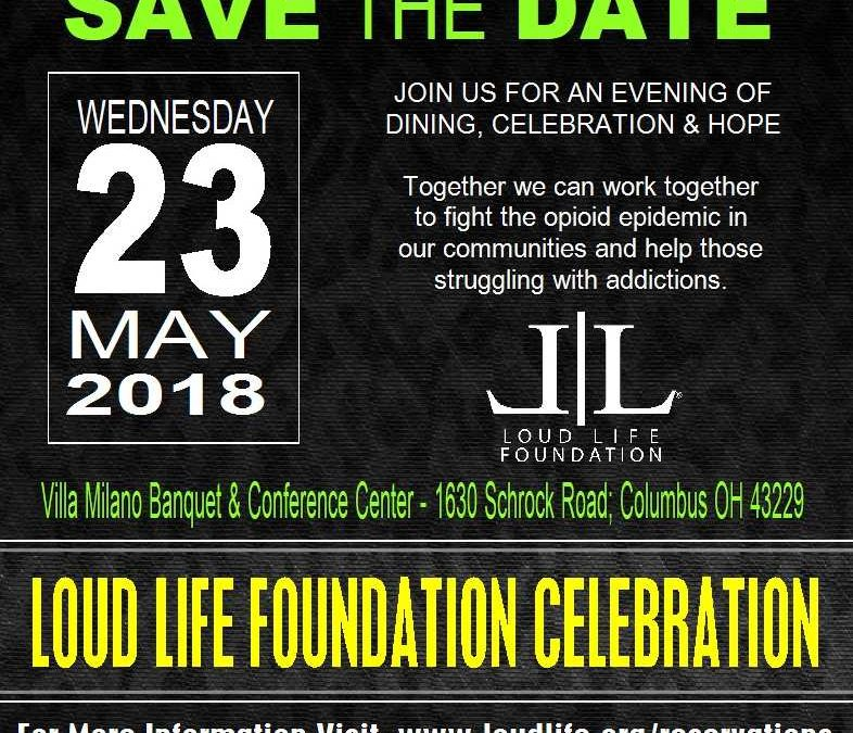 Save the date – Loud Life Foundation Celebration